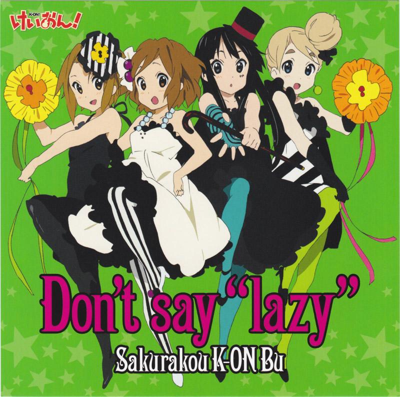 K On Dont Say Lazy  K On Dont Say Lazy